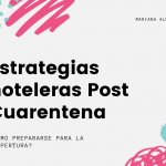 Estrategias Hoteleras post cuarentena