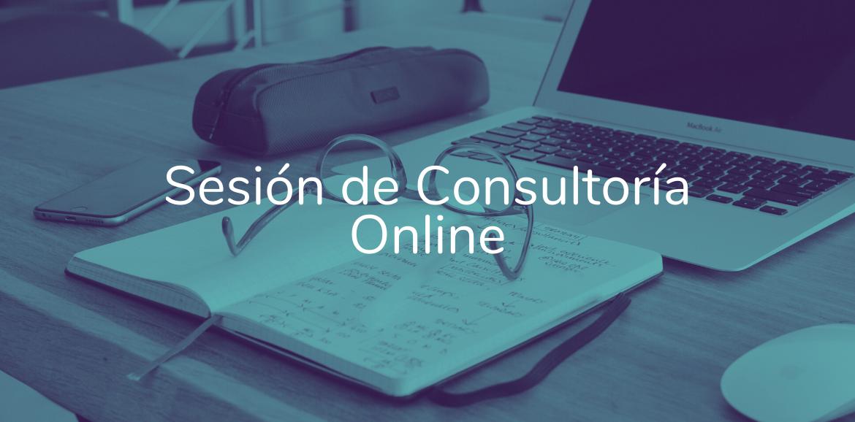 >> Sesión de Consultoría Online