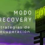 Modo Recovery: Estrategias de recuperación
